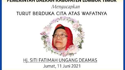 Pemkab Lotim Turut Berdukacita Cita Atas Wafatnya Hj. Siti Fatimah Ungang Deamas