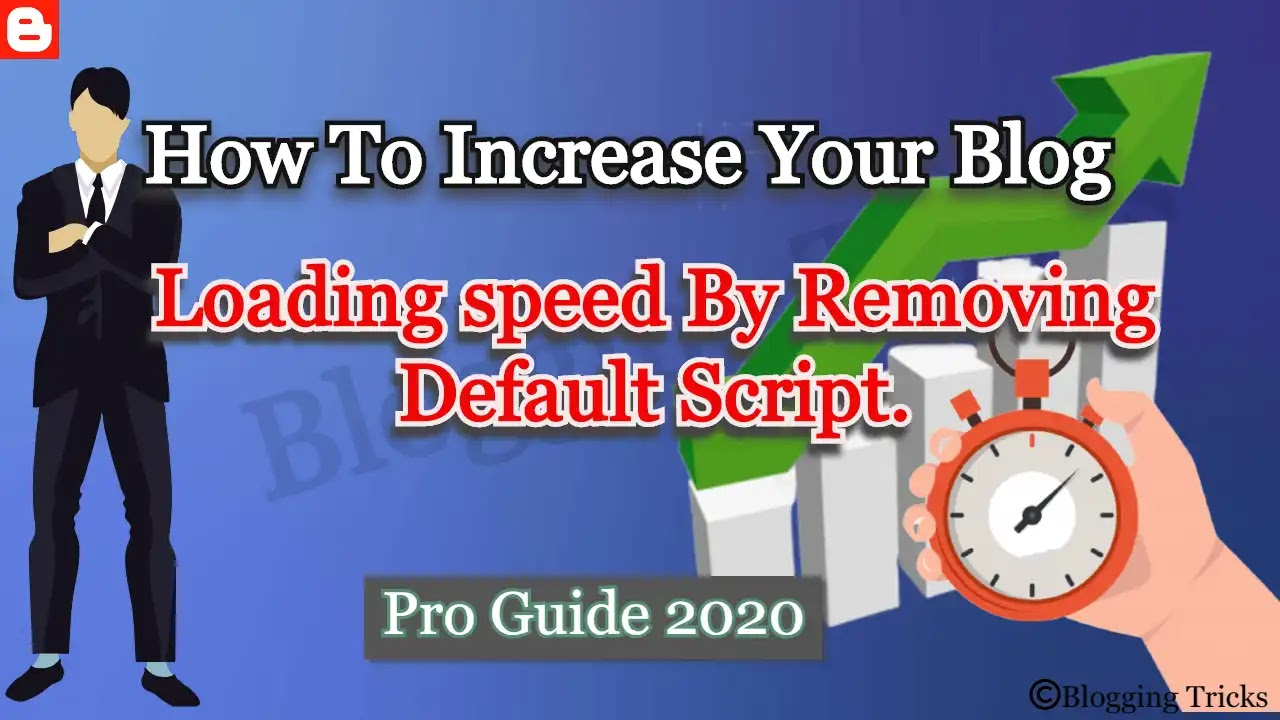 How To Increase Your Blog Loading speed By Removing Default Script.