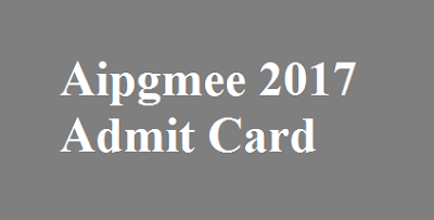 Aipgmee 2017 Admit Card