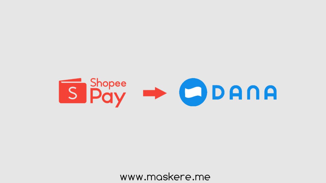Cara Transfer ShopeePay ke aplikasi DANA