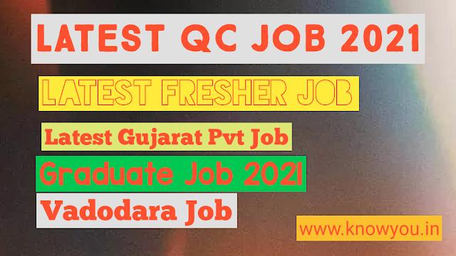 Latest QC Job 2021, Latest Fresher Job 2021, Store Executive Job, Latest Gujarat job 2021.