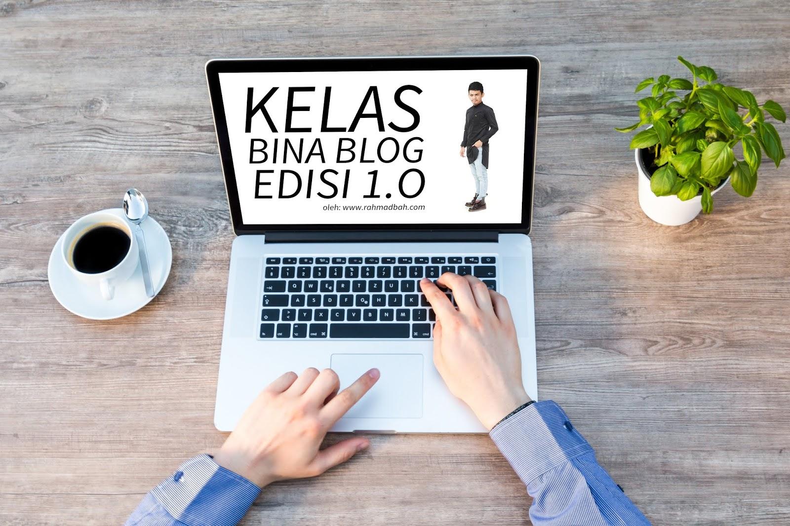 Kelas Bina Blog Edisi Sabah