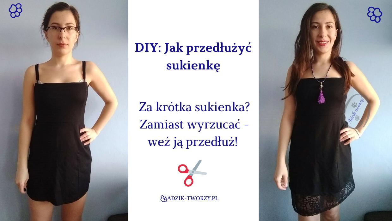 DIY: Przedłużanie za krótkiej sukienki u dołu