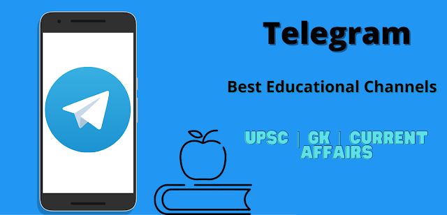 Best Telegram Channels For | UPSC | GK | Current Affairs