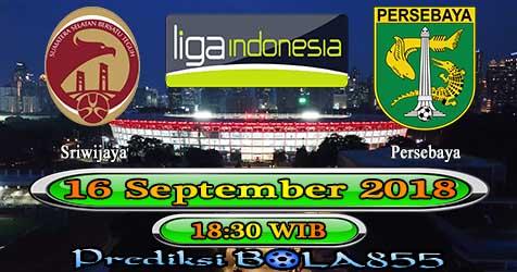 Prediksi Bola855 Sriwijaya vs Persebaya 16 September 2018