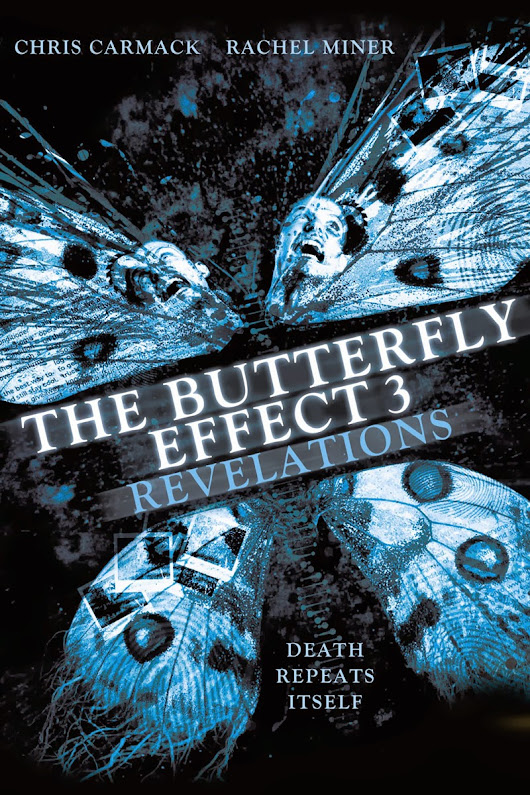 Retrospective: The Butterfly Effect 3 - Revelations (2009)