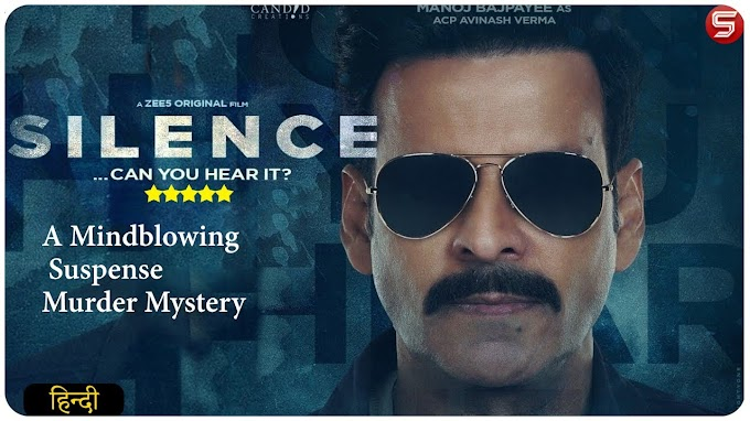 Silence : Can You Hear It (2021) ZEE5 Full Movie Download