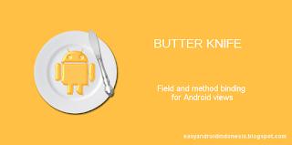 Penggunaan Butter Knife Library sebagai ViewBinding