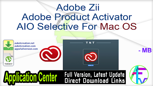 Adobe Zii Adobe Product Activator AIO Selective For Mac OS
