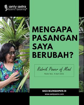 6. Mengapa Pasangan Saya Berubah - Radar Bali Jawa Pos - Santy Sastra Public Speaking - Rubrik The Power of Mind