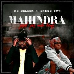 DJ Beleza x Dress Cut - Respect Mahindra (2020) [Download]