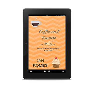 Coffee and Dessert ~ Meg ~ By Jan Romes