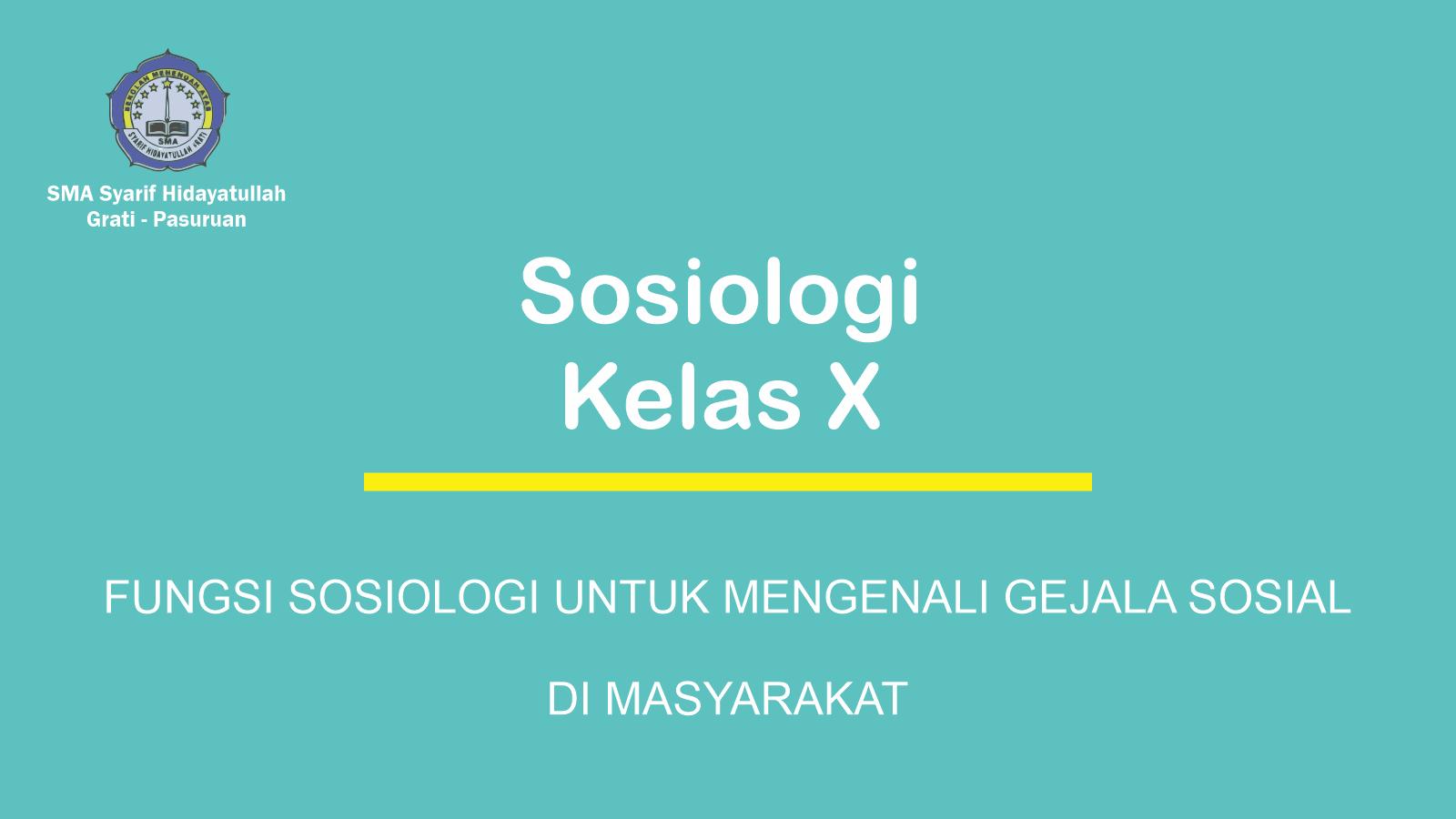 Fungsi Sosiologi Untuk Mengenali Gejala Sosial Di Masyarakat