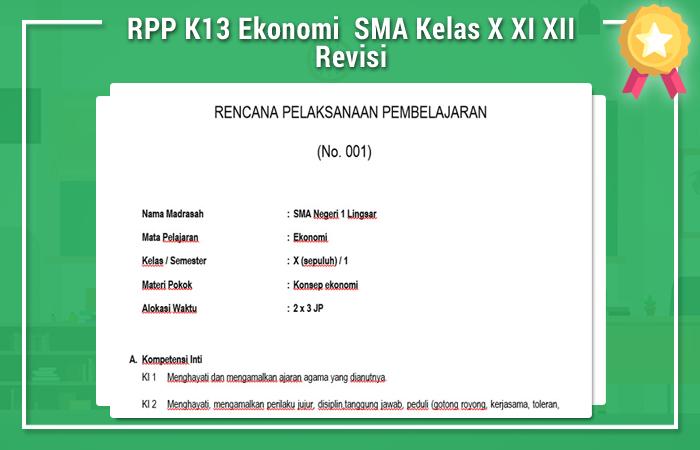 Contoh Rpp Kurikulum 2013 Sma Ekonomi Kelas Xii Rpp K13 Ekonomi Sma Kelas X Xi Xii Revisi Rpp