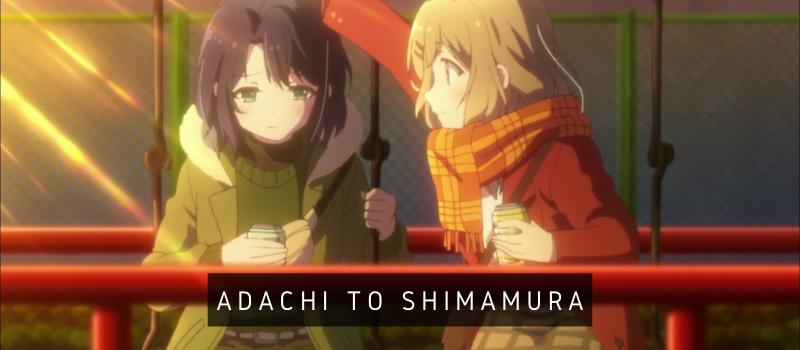 ADACHI TO SHIMAMURA - 13 FOTOGRAMAS
