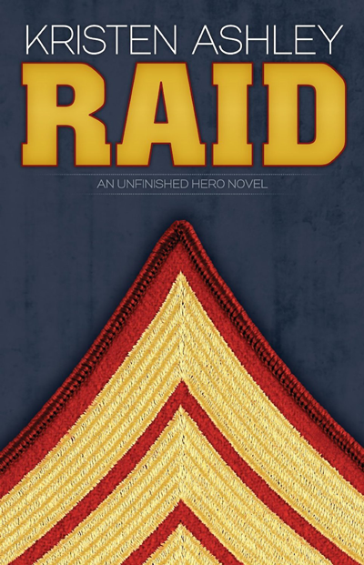Book Review: Raid (Unfinished Hero #3) by Kristen Ashley | About That Story