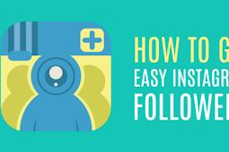 Easiest Way to Get Instagram Followers