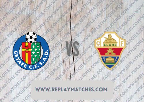 Getafe vs Elche -Highlights 13 September 2021