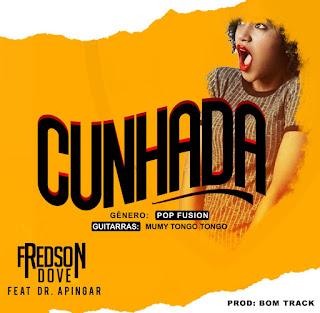 Fredson Dove - Chunhada (feat. Dr Apingar)