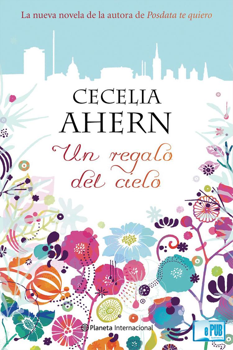 Un regalo del cielo – Cecelia Ahern