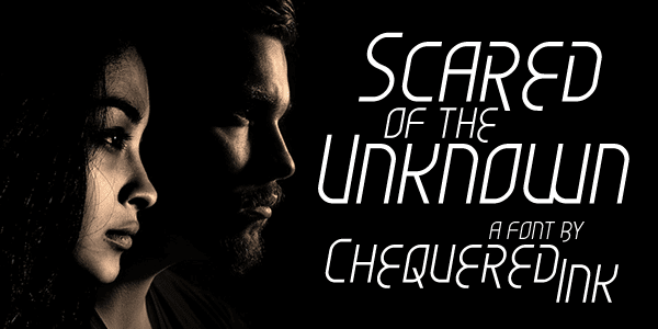 Scared of the Unknown Download Font Free
