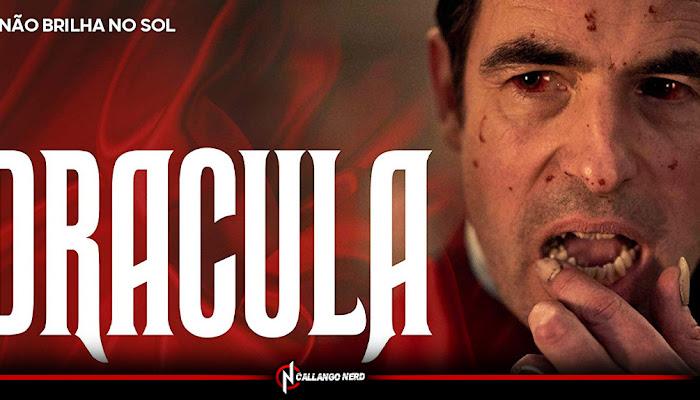 DRÁCULA | Confira nossa análise da série da Netflix!
