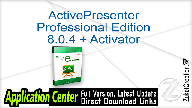ActivePresenter Professional Edition 8.0.4 + Activator