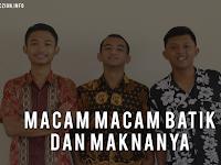 Bermacam Jenis Batik di Indonesia Beserta Maknanya