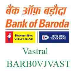 Vijaya Baroda Vastral Branch Ahmedabad New IFSC-MICR
