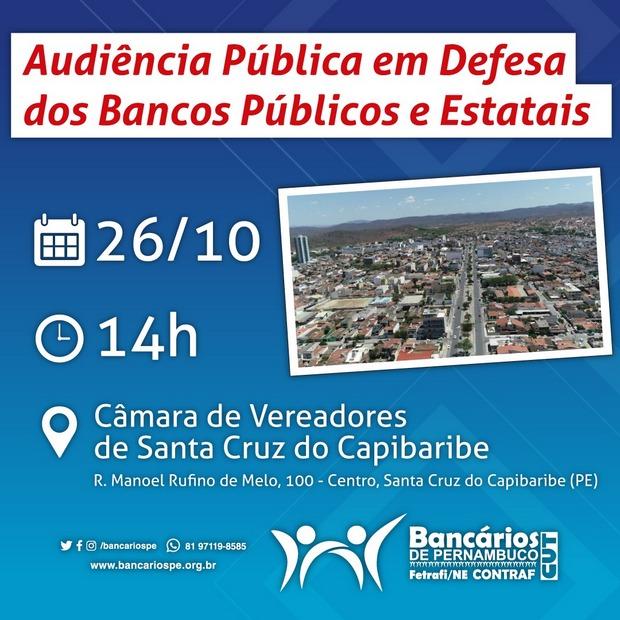 Audiência Pública em Defesa dos Bancos Públicos e Estatais será realizada em Santa Cruz do Capibaribe