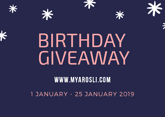// Zafirah Nazri's //: BIRTHDAY GIVEAWAY BY MYA ROSLI