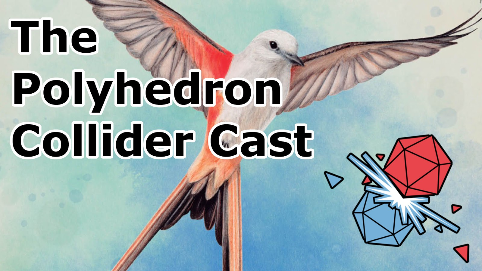 The Polyhedron Collider Cast Episode 64 - Wingspan, Villagers and Too Many Bones
