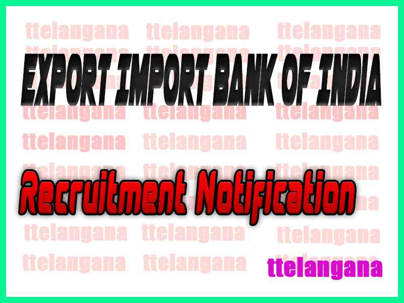 Export Import Bank of India EXIM Bank Recruitment Notification
