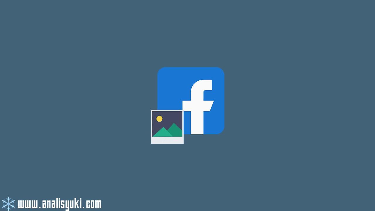Cara Menyembunyikan Foto di Facebook Lewat HP dan Komputer