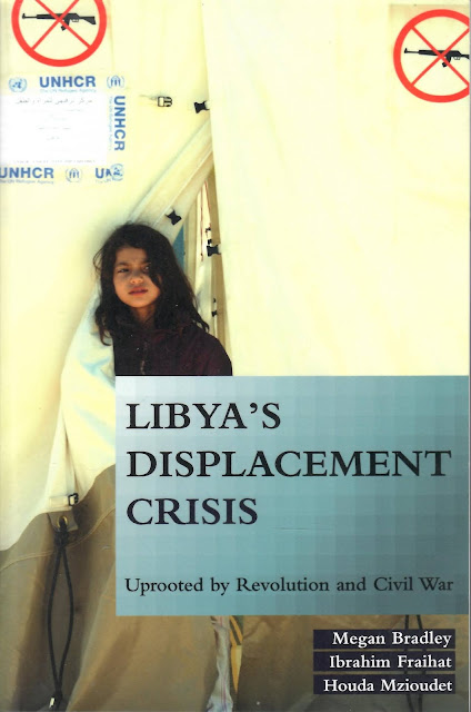 Libya's Displacement Crisis - Uprooted by Revolution and Civil War