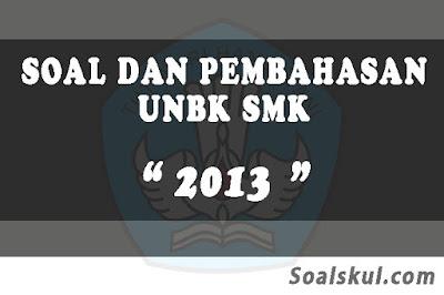 Download Soal dan Pembahasan UNBK SMK 2013