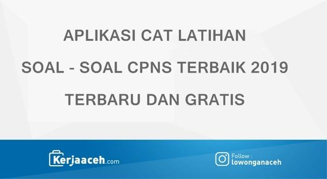 Aplikasi CAT Soal-Soal Tes  CPNS  TKD Terbaik 2019  terbaru dan Gratis dilengkapi Simulasi TKD