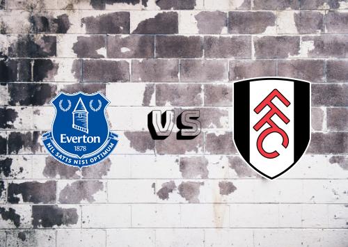 Everton vs Fulham  Resumen y Partido Completo