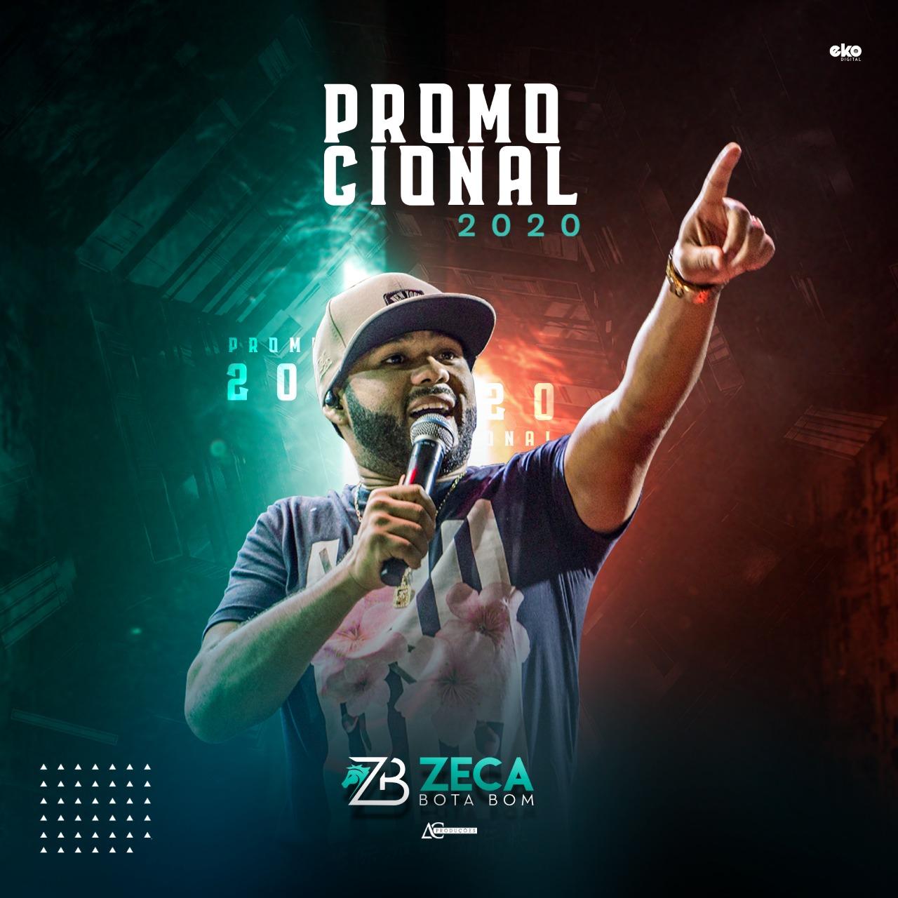 Zeca Bota Bom - Promocional - 2020