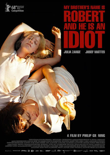 My Brother's Name is Robert and He Is an Idiot - Poster & Trailer