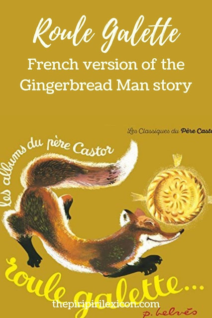 Roule Galette: traitional French story like the Gingerbread Man