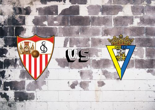 Sevilla vs Cádiz  Resumen