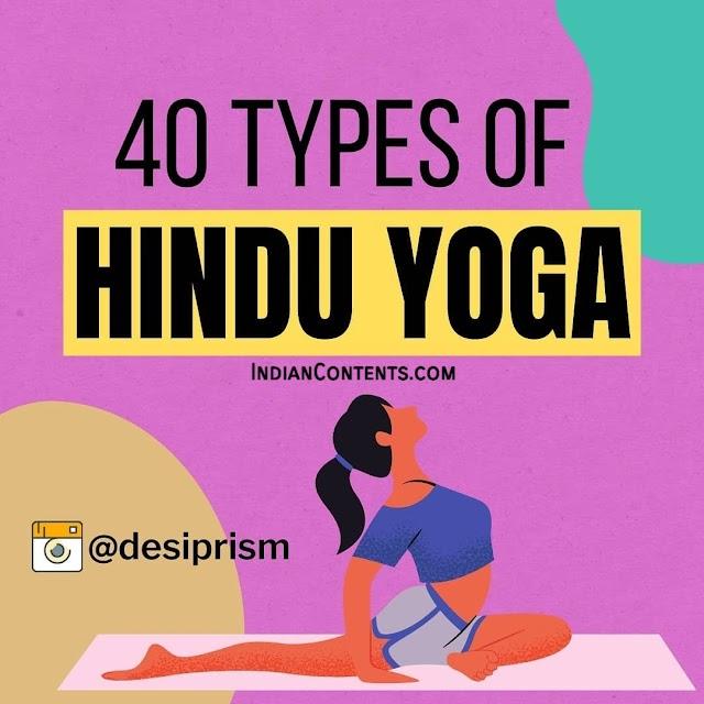 40 Types of Hindu Yoga