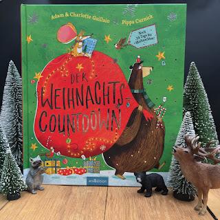 """Weihnachtsbilderbuch """"Der Weihnachts-Countdown. Noch 24 Tage bis Weihnachten!"""" von Adam und Charlotte Guillan, illustriert von Pippa Curnick, Verlag ArsEdition"""