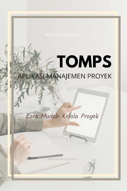 Cara Mudah Kelola Proyek dengan Tomps, Aplikasi Manajemen Proyek