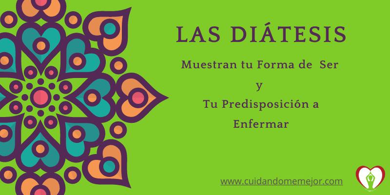 Diatesis. Forma de ser y predisposción a enfermar