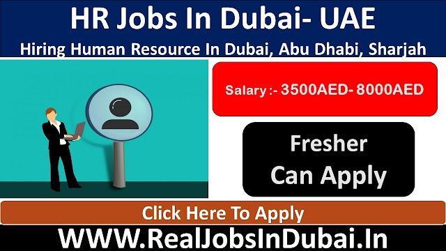 HR Jobs In Dubai - UAE 2021