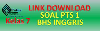 Download Soal PTS Kelas 7 Semester 1 Mata Pelajaran Bahasa Inggris