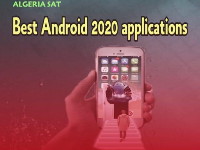 أفضل تطبيقات الأندرويد 2020 -ALGERIA SAT - افضل برامج 2020 للأندرويد