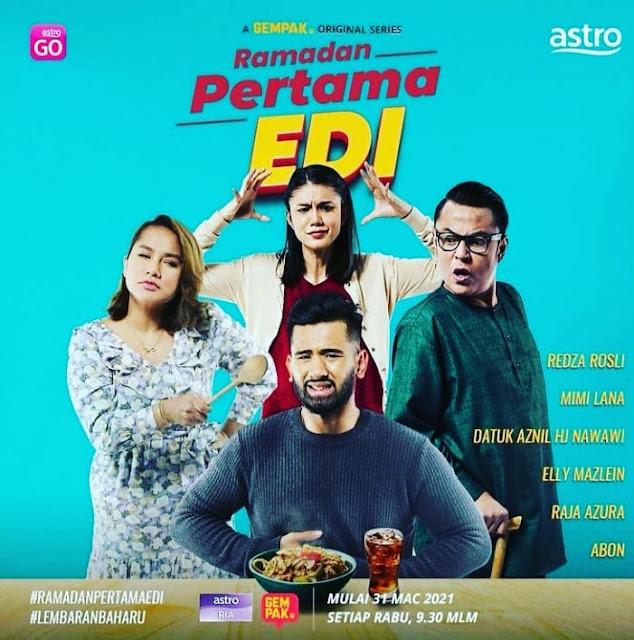 Drama Ramadan Pertama Edi Di Astro Ria